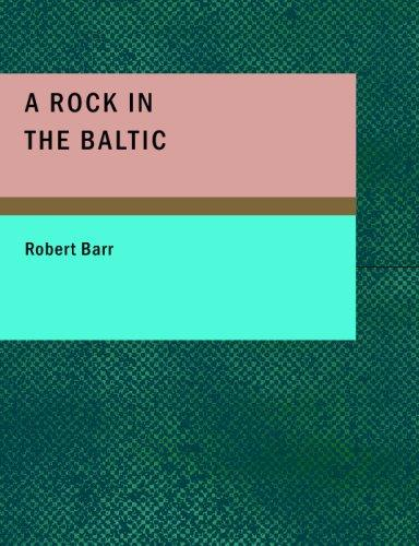A Rock in the Baltic (Large Print Edition)