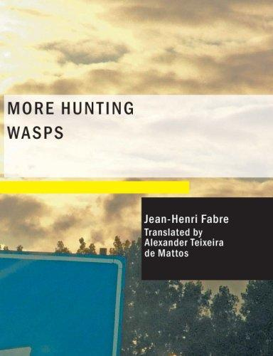 More Hunting Wasps (Large Print Edition)