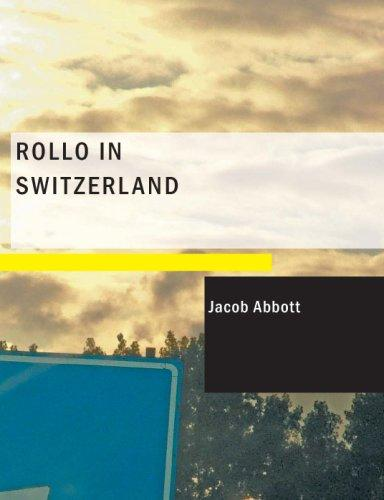 Download Rollo in Switzerland (Large Print Edition)
