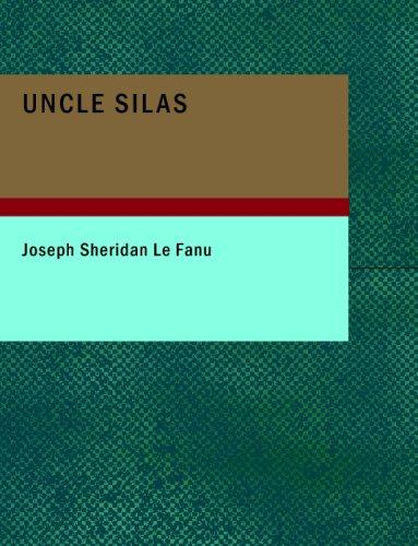 Uncle Silas (Large Print Edition)