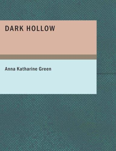 Dark Hollow (Large Print Edition)
