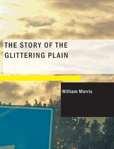 The Story of the Glittering Plain (Large Print Edition)