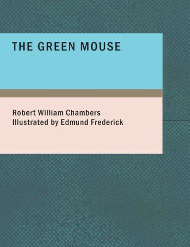 Download The Green Mouse (Large Print Edition)