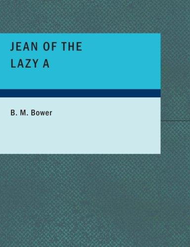 Jean of the Lazy A (Large Print Edition)