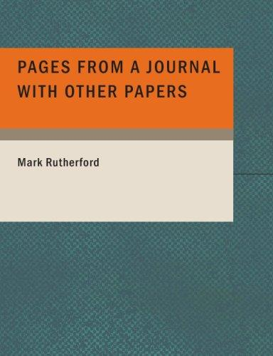 Pages from a Journal with Other Papers (Large Print Edition)