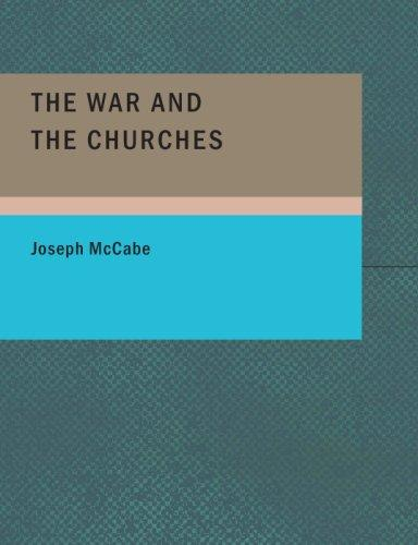 The War and the Churches (Large Print Edition)
