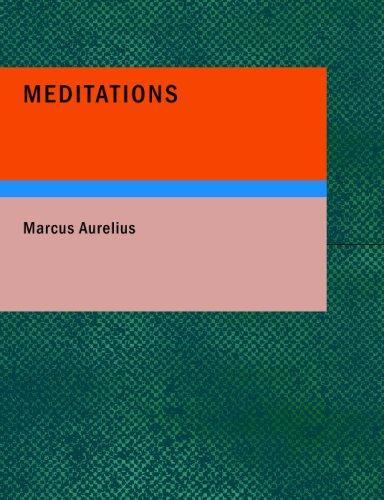 Meditations (Large Print Edition)