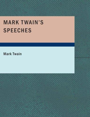 Mark Twain's Speeches (Large Print Edition)