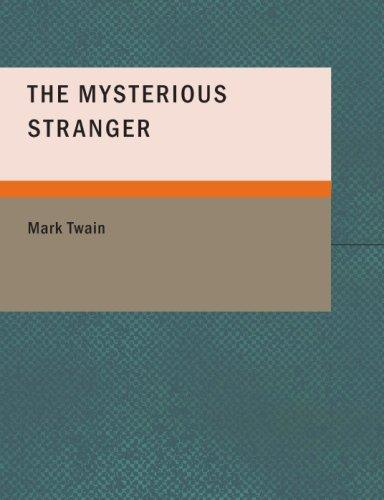 The Mysterious Stranger (Large Print Edition)