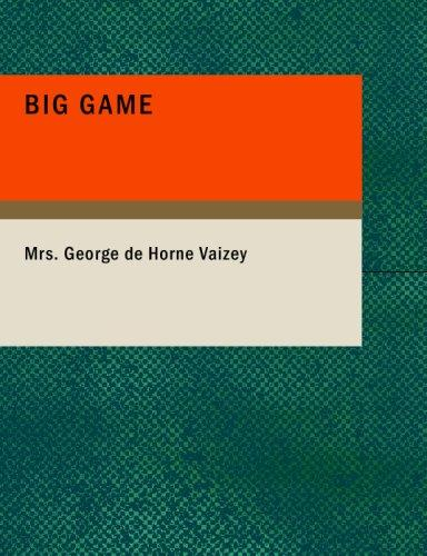 Big Game (Large Print Edition)
