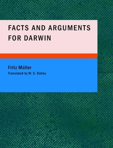 Facts and Arguments for Darwin (Large Print Edition)