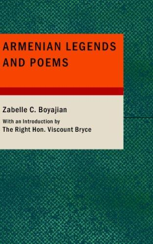 Download Armenian Legends and Poems
