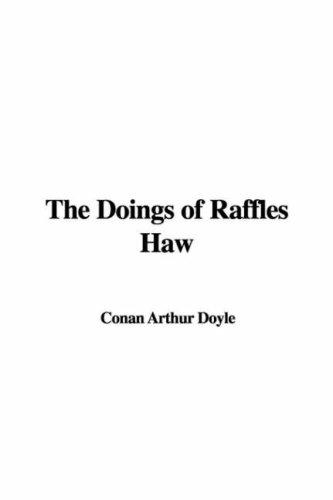 Download The Doings of Raffles Haw