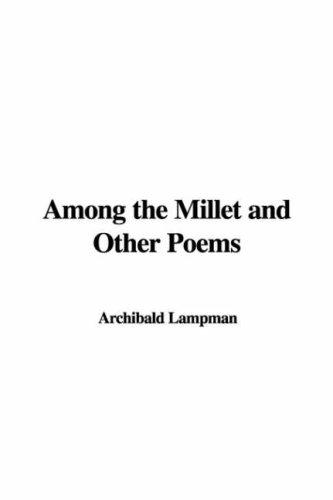 Download Among the Millet and Other Poems