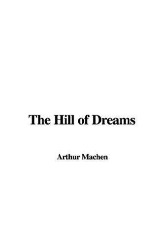 The Hill of Dreams