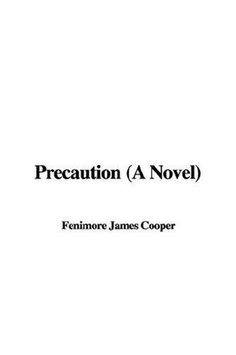 Download Precaution (A Novel)