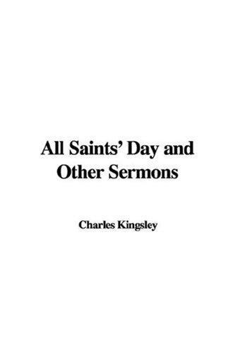 Download All Saints' Day and Other Sermons