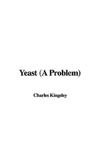 Yeast (A Problem)