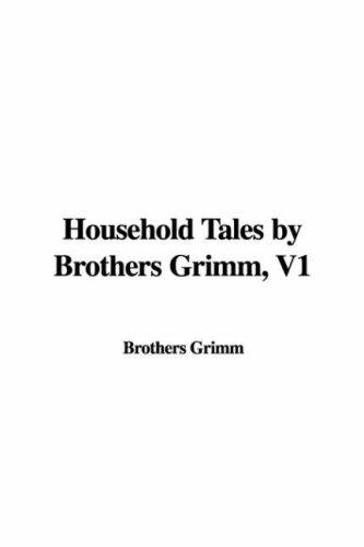 Download Household Tales by Brothers Grimm, V1