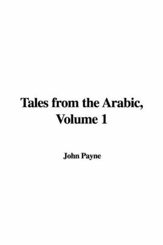 Download Tales from the Arabic, Volume 1