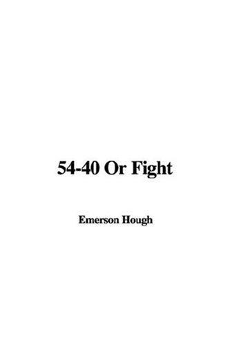 54-40 Or Fight
