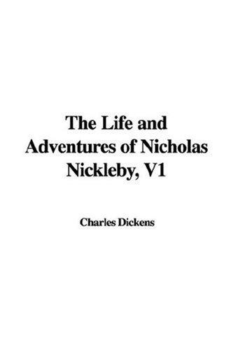 Download The Life and Adventures of Nicholas Nickleby, V1