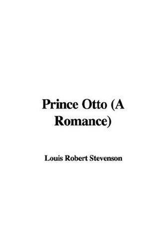 Prince Otto (A Romance)