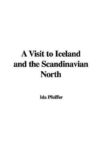 Download A Visit to Iceland and the Scandinavian North