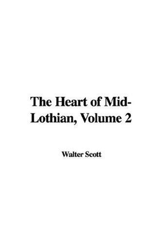 The Heart of Mid-Lothian, Volume 2