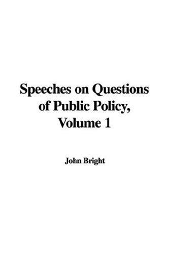 Download Speeches on Questions of Public Policy, Volume 1