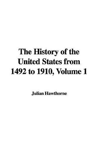 Download The History of the United States from 1492 to 1910, Volume 1