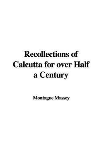 Download Recollections of Calcutta for over Half a Century