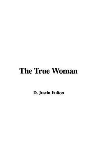 The True Woman