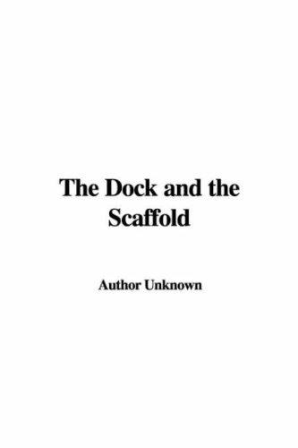 Download The Dock and the Scaffold