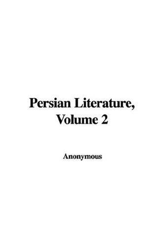 Download Persian Literature, Volume 2