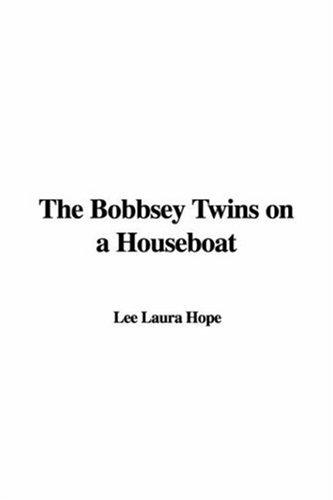Download The Bobbsey Twins on a Houseboat