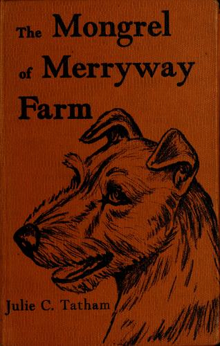 Download The mongrel of Merryway Farm