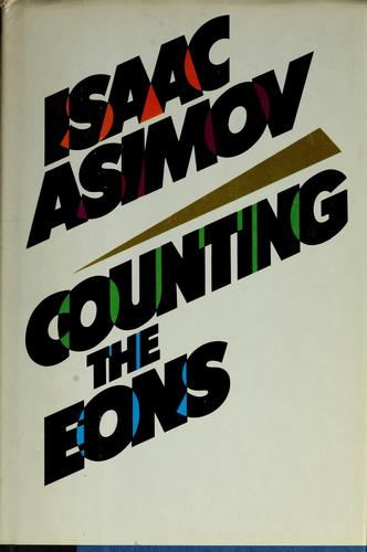 Counting the eons by Isaac Asimov