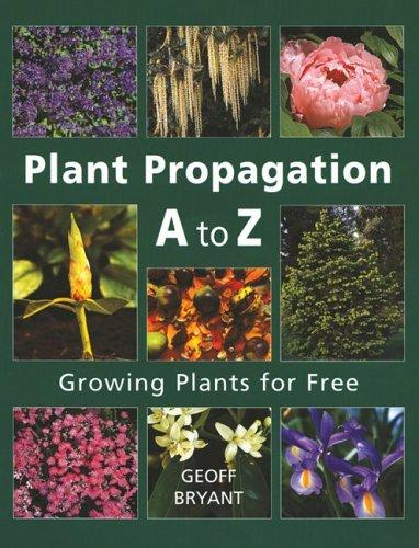 Download Plant Propagation A to Z