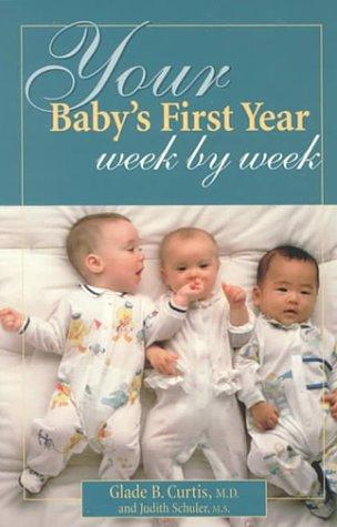 Download Your Baby's First Year Week by Week
