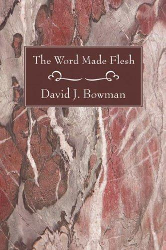 Download The Word Made Flesh
