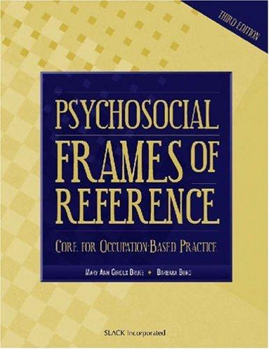 Image for Psychosocial Frames of Reference: Core for Occupation-Based Practice