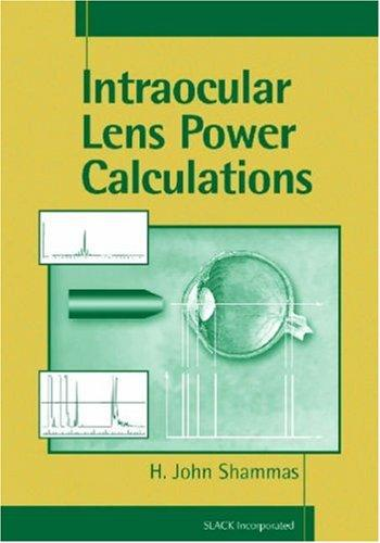 Download Intraocular Lens Power Calculations