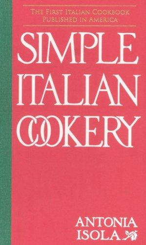 Download Simple Italian Cookery