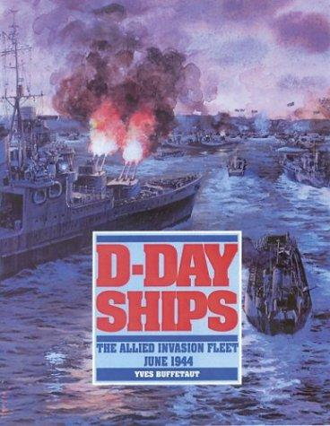 Image for D-Day Ships: The Allied Invasion Fleet, June 1944