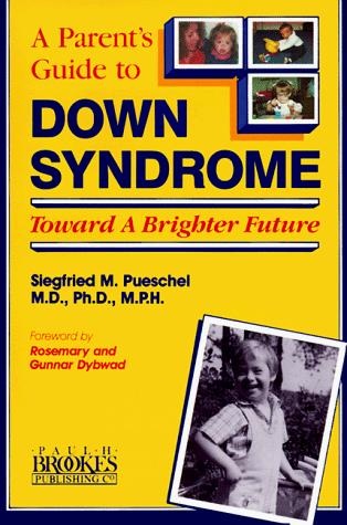 A parent's guide to Down syndrome