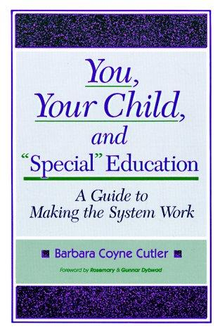 "Download You, Your Child, and ""Special"" Education"