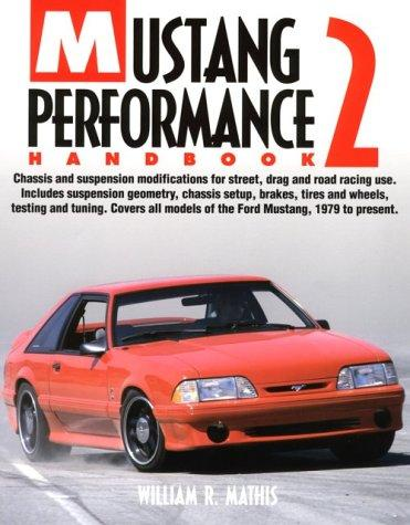 Mustang Performance Handbook HP1193, Mathis, William R.