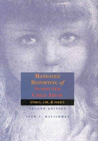 Mandated Reporting of Suspected Child Abuse