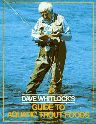 Download Dave Whitlock's Guide to Aquatic Trout Foods